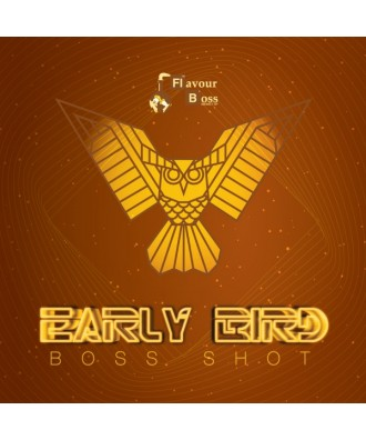 Boss Shots- Early Bird